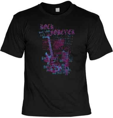 T-Shirt: Rock forever